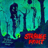 Strange Fruit (Remastered) by Billie Holiday