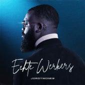 Echte Werkers by Jordymone9
