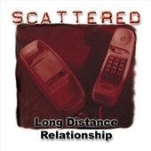 Long Distance Relationship by Scattered