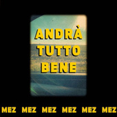 Andrà tutto bene by Metz