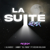 La Suite (feat. Kevin Roldan) (Remix) von Reykon