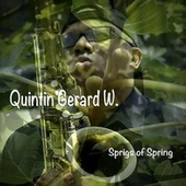 Sprigs of Spring by Quintin Gerard W.