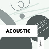 Acoustic Music by Various Artists