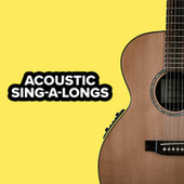 Acoustic Sing-A-Longs by Various Artists