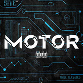 MOTOR by 5ive