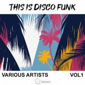 This Is Disco Funk, Vol. 1 de Various Artists