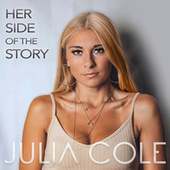 Her Side Of The Story de Julia Cole