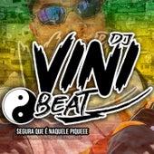 MONTAGEM VAI AQUECENDO VS VEM PIRANHA AQUECE by DJ Vini Beat