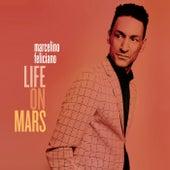 Life on Mars by Marcelino Feliciano