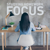 Studying Homework Focus by Various Artists