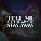 Tell Me All The Ways To Stay Away de Various Artists