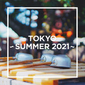TOKYO - SUMMER 2021 - by Various Artists