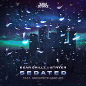 Sedated (feat. Concrete Castles) fra Stryer Bear Grillz