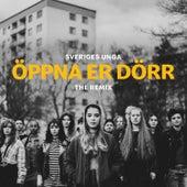 Öppna Er Dörr (The Remix) de Sveriges Unga