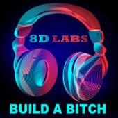 Build a Bitch (8D Audio Mix) de 8D Labs