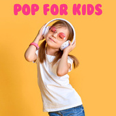Pop For Kids by Various Artists