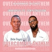Overcomers Anthem de Immanu El