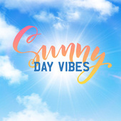 Sunny Day Vibes de Various Artists