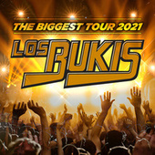 LOS BUKIS THE BIGGEST TOUR 2021 by Los Bukis