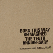 The Edge Of Glory by Years & Years