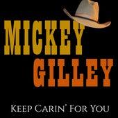Keep Carin' For You de Mickey Gilley