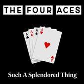 Such A Splendored Thing von Four Aces