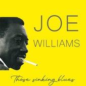 Those Sinking Blues by Joe Williams