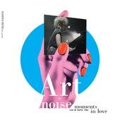 Moments in Love (Live in Tokyo, 1986) van Art of Noise