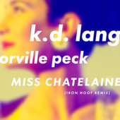Miss Chatelaine (Iron Hoof Remix) by k.d. lang