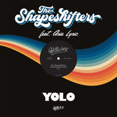 YOLO (feat. Aria Lyric) by Shape Shifters