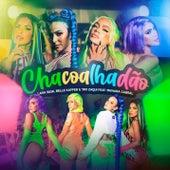 Chacoalhadão (feat. Taynara Cabral) de Lara Silva