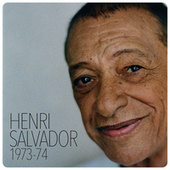 Henri Salvador 1973-1974 de Henri Salvador