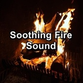Soothing Fire Sound by Spa Relax Music