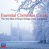 Essential Christmas Carols - The Very Best of King's College, Cambridge by Choir of King's College, Cambridge