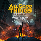The Comeback (feat. Craig Mabbitt of Escape The Fate) by All Good Things
