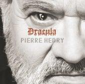 Pierre Henry: Dracula von Pierre Henry