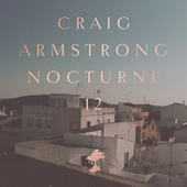 Nocturne 12 by Craig Armstrong
