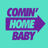 Comin' Home Baby (David Penn and KPD Remix) by Kevin McKay
