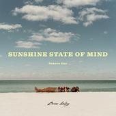 Sunshine State Of Mind by Brian Kelley