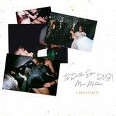 I Believed It (feat. Mac Miller) von dvsn