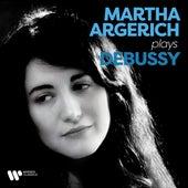 Martha Argerich Plays Debussy von Martha Argerich