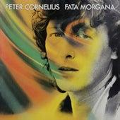 Fata Morgana von Peter Cornelius