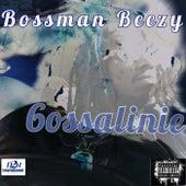 Bossalinie by Bossman Beezy
