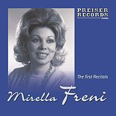 Mirella Freni - The first Recitals by Mirella Freni