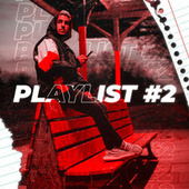 PlayList #2 ( MIX REGGAETON 2021 ) (Remix) de Matias Deago