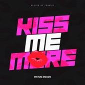 Kiss Me More (Remix) von Matias Deago