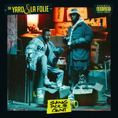 Sang pour cent de Dr. Yaro & La Folie