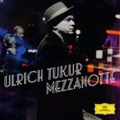 Mezzanotte von Ulrich Tukur