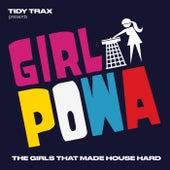 Tidy Trax presents Girl Powa de Various Artists