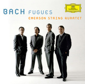 Bach, J.S.: Fugues by Emerson String Quartet